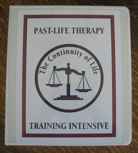 Past Life Therapy Training Intensive Manual